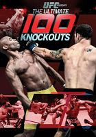 Ufc presents - ultimate 100 knockouts