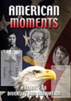 American moments - a tribute to diversity and innovation