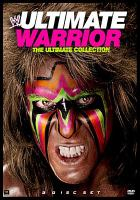 Wwe - ultimate warrior: the ultimate collection