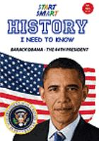Start smart - history i need to know - barack obama: our 44th president