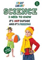 Start smart - science i need to know - it's hot outside and it's freezing