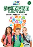 Start smart - science i need to know - brain and nervous system