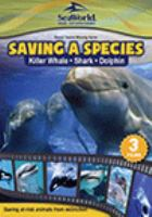 Saving a species: killer whale shark dolphin