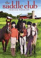 Saddle club, the - friends forever