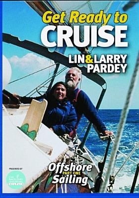 Offshore sailing. Part one, Get ready to cruise