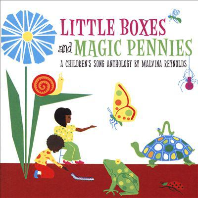 Little boxes and magic pennies : a children's song anthology