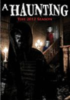 A haunting. The 2012 season