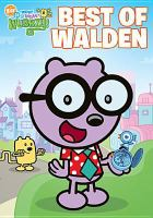 Wow! Wow! Wubbzy!. Best of Walden