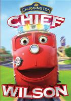 Chuggington. Chief Wilson