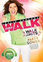 Just walk. Walk to the hits: party songs.
