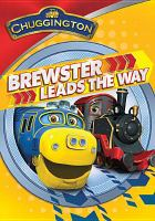 Chuggington. Brewster leads the way