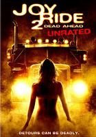 Joy ride 2. Dead ahead