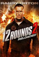 12 rounds 2 reloaded