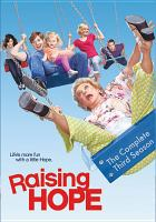 Raising Hope. The complete third season.