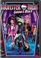 Monster High. Ghouls rule