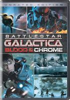 Battlestar Galactica. Blood & chrome