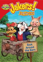 Jakers!, the adventures of Piggley Winks. Rock around the barn.
