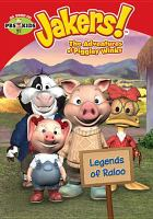 Jakers!, the adventures of Piggley Winks. Legends of Raloo.