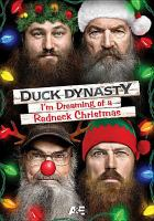 Duck Dynasty : I'm dreaming of a redneck Christmas