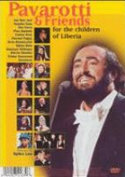 Pavarotti & friends for the children of Liberia Pavarotti & friends for Guatemala & Kosovo