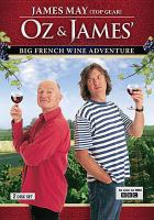 Oz & James' big French wine adventure