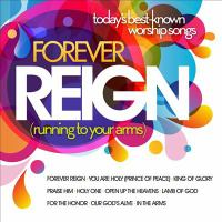 Forever Reign (running to your arms)
