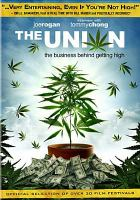 The union the business behind getting high