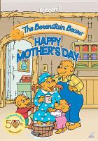 The Berenstain Bears. Happy Mother's Day
