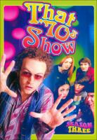 That '70s show. Season three