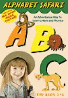 Alphabet safari [an adventurous way to learn letters and phonics]