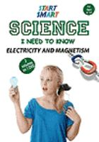 Start smart. Science I need to know : electricity and magnetism.
