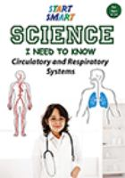Start smart. Science I need to know : circulatory and respiratory systems.