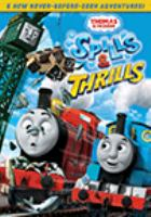 Thomas & friends. Spills & thrills