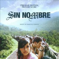 Sin nombre original motion picture score