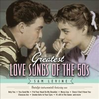 Greatest love songs of the 50s nostalgic instrumentals featuring sax