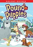Pound puppies. Holiday hijinks.