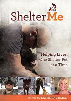 Shelter me helping lives, one shelter pet at a time