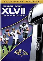 Super Bowl XLVII Champions. Baltimore Ravens