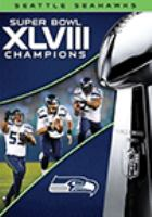 Super Bowl XLVIII Champions : Seattle Seahawks
