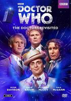 Doctor Who. The doctors revisited, Fifth to eighth