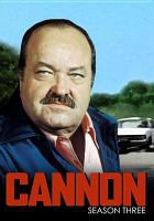 Cannon. Season three
