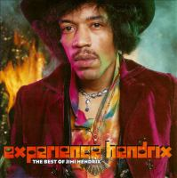 Experience Hendrix the best of Jimi Hendrix.