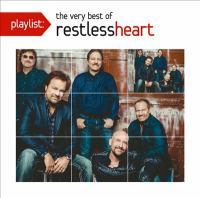The very best of Restless Heart