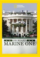 On board Marine One [videorecording (DVD)].