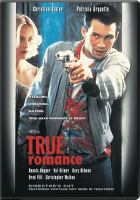True romance [videorecording (DVD)]