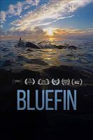 Bluefin [videorecording (DVD)]