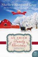 An Amish family Christmas : a charmed Amish life Christmas novel
