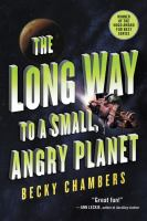The Long Way to a Small, Angry Planet (Wayfarers #1) by Becky Chambers
