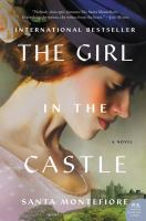 The girl in the castle : a novel