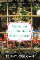 Christmas at Little Beach Street Bakery : a novel